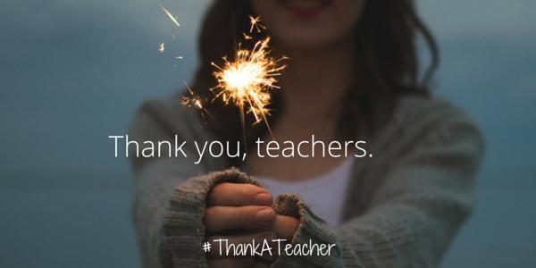 Thank you, teachers. #ThankATeacher