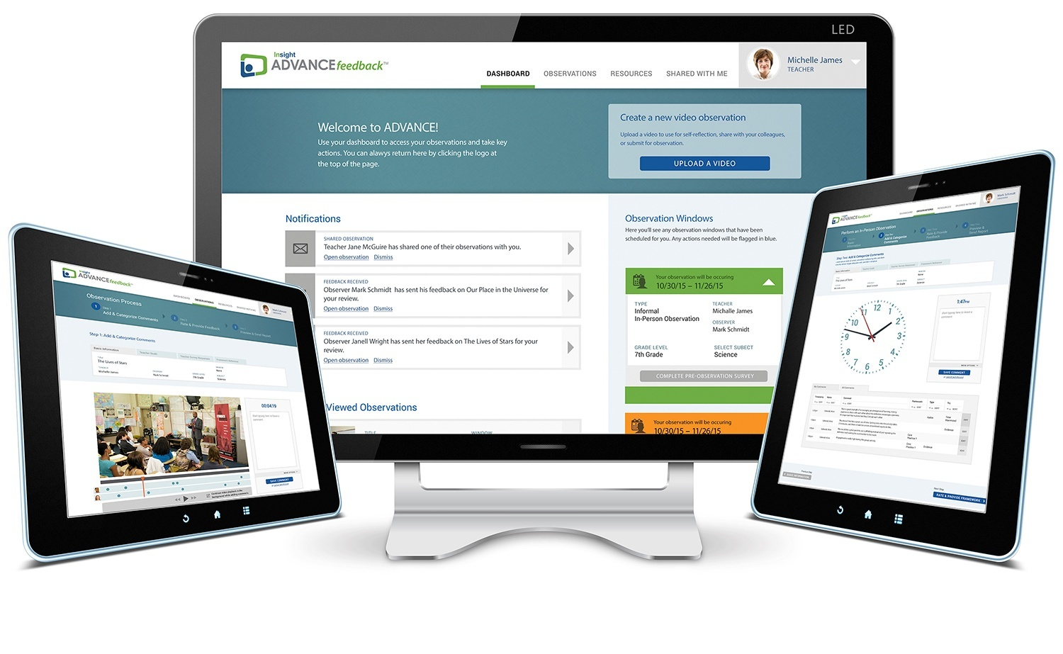 Insight ADVANCE provides a suite of products that supports educator observation, coaching & calibration—through power of video & in-person.