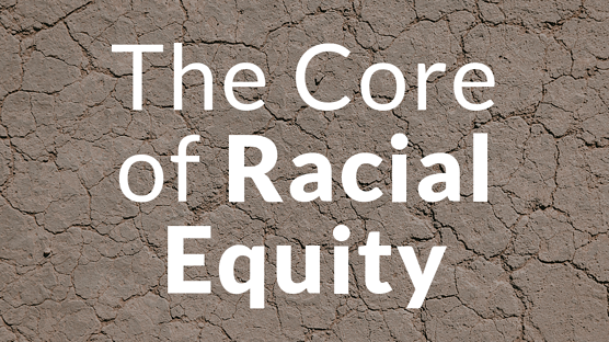 Jami-The Core of Racial Equity